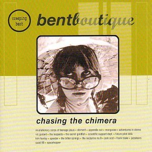 Various : bentboutique - chasing the chimera